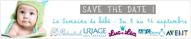 La semaine de b�b� du 8 au 14 septembre : offres sp�ciales sur les soins b�b�, accessoires b�b�, biberons, sucettes, t�tines
